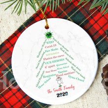 Load image into Gallery viewer, Corona Christmas ornament, 2020 Pandemic Ornament, Quarantine Christmas Ornaments, Ornament, Pandemic 2020 Keepsake Christmas Decor XS-COV-2