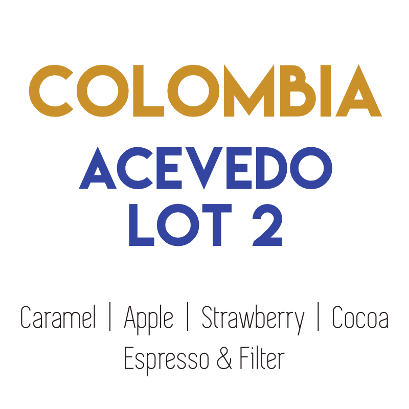 Colombia - Acevedo Lot 2 - Washed