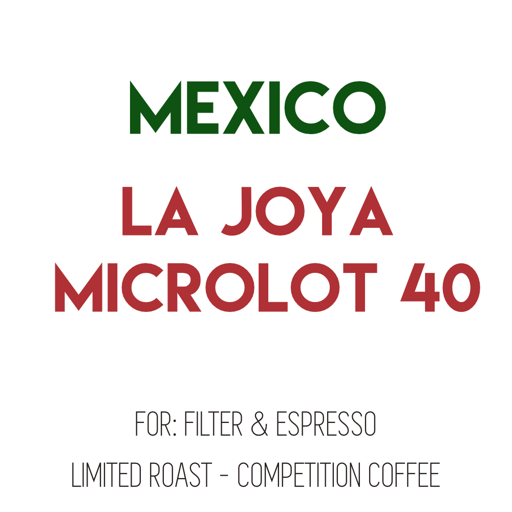 Mexico La Joya Lot 40 - Experimental Anaerobic Natural - PRE-ORDER for May 19