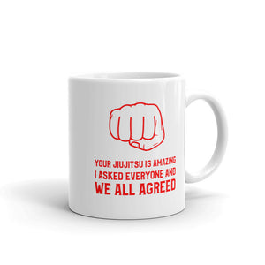 Your Jiu Jitsu Is Amazing | BJJ Mug | Coach Gift