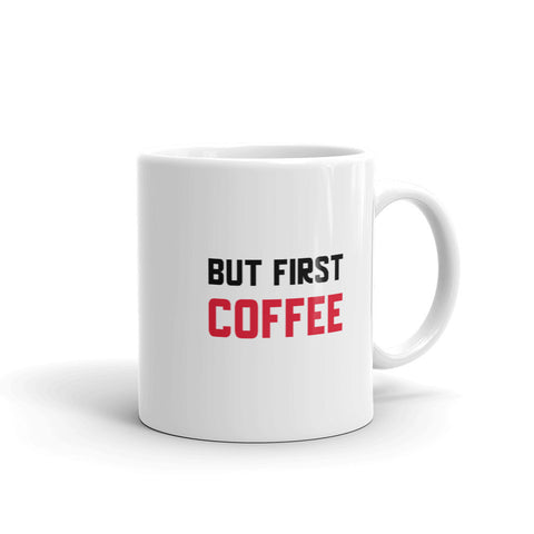 Jiu Jitsu But First Coffee Mug