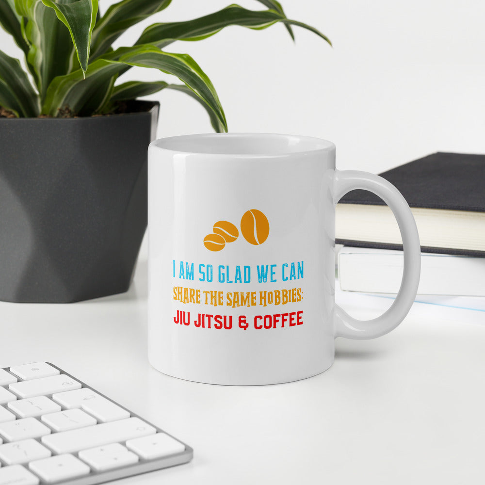 I Am So Glad We Can Share Hobbies | Jiujitsu & Coffee | BJJ Gift