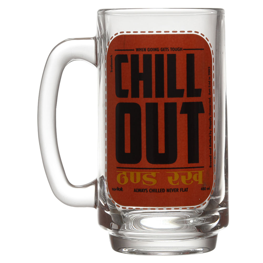 CHILL OUT BEER MUG