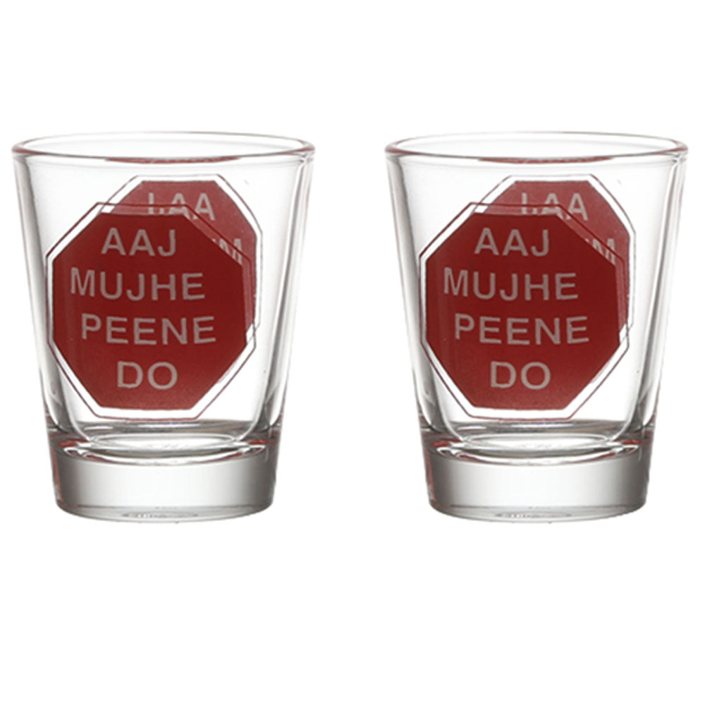 AAJ MUJHE MAT ROKO SHOT GLASS SET OF 2