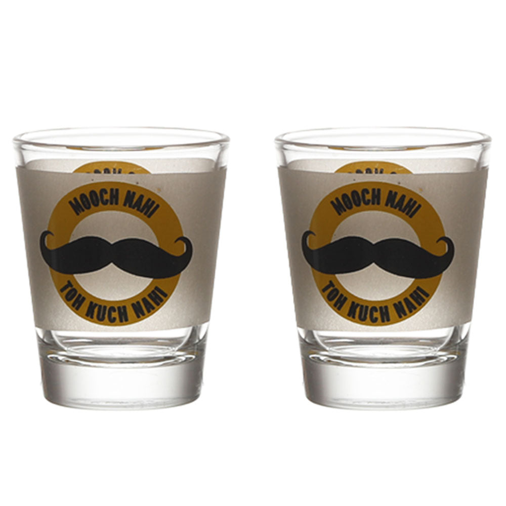 MOOCH NAHI TO KUCH NAHI SHOT GLASS SET OF 2