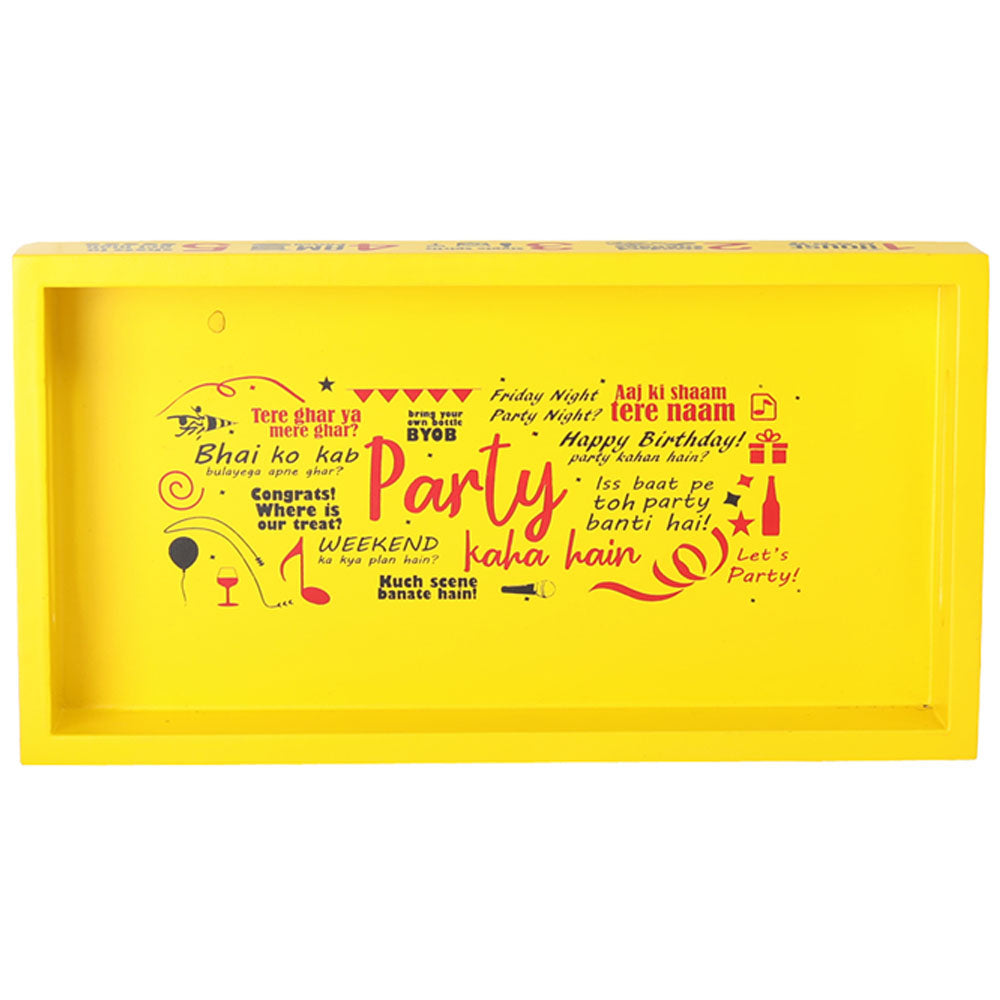 Party Kahan Hai Serving Tray