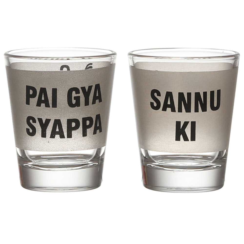 PAI GAYA SYAPPA - SANNU KI SHOT GLASS SET OF 2