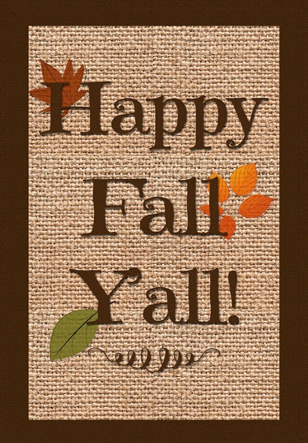 Happy Fall Y'all Burlap Garden Flag, #G00195