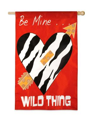 Be Mine Wild Thing House Flag, #151089