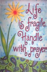 Handle With Prayers Garden Flag,  #9995fm