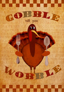 Gobble Wobble House Flag,  #HF0009