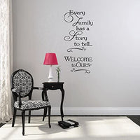 "Wall Decor Plus More Every Family Has A Story to Tell.Wall Vinyl Sticker Decal Quote 16.5""W x 36""H - Black Black"