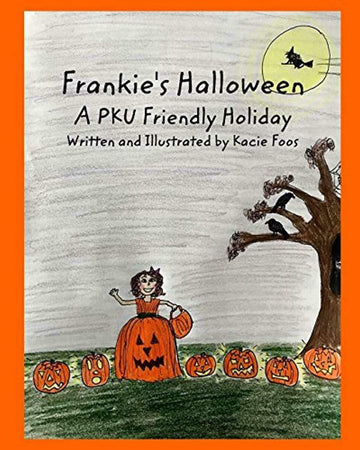 Frankie's Halloween A PKU Friendly Holiday