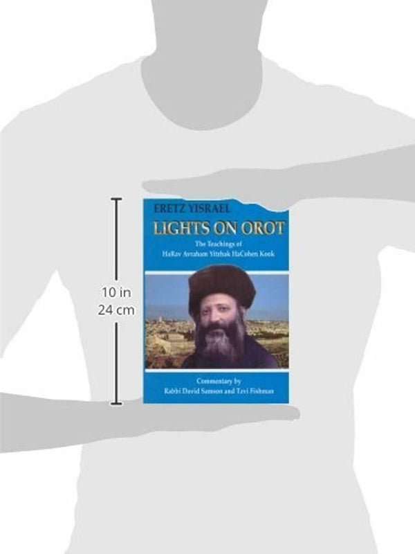Lights on Orot: The Teachings of HaRav Avraham Yitzhak HaCohen Kook
