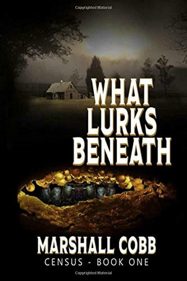 CENSUS: What Lurks Beneath (Volume 1)