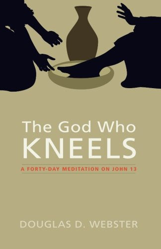 The God Who Kneels (Paperback)