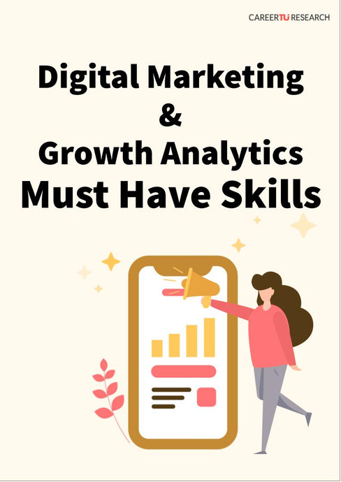 Digital Marketing & Growth Analytics Must Have Skills
