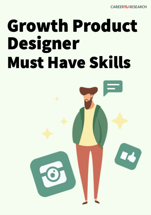 Growth Product Designer Must Have Skills