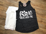 Love Rescued Me Dog Tank Top