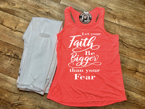 Faith Bigger than Fear