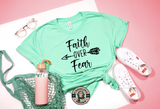 faith over fear mint tshirt