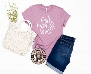 mauve t-shirt Faith Hope & Love