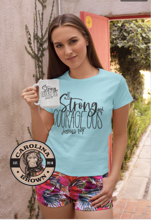 Be Strong and Courageous Bible Verse Coffee Mug