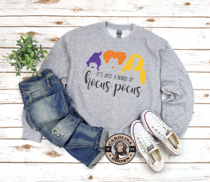 Just A Little Hocus Pocus sweat shirt