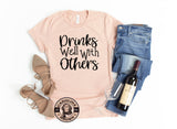 Drinks Well with Others peach t-shirt