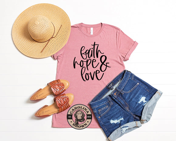 Faith Hope & Love mauve t-shirt