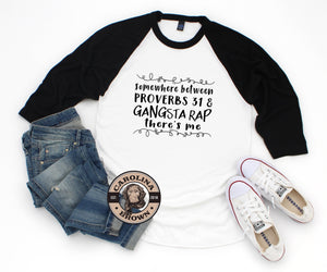 baseball teeProverbs 31 & Gansta Rap Faith T-Shirt