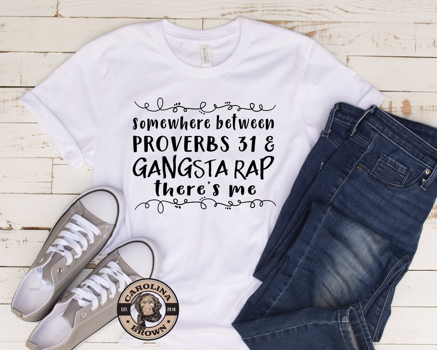 Proverbs 31 & Gansta Rap Faith T-Shirt