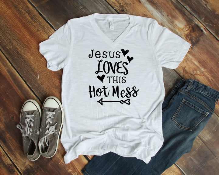 Jesus Loves this Hot Mess CB T-Shirts