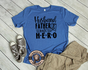 Husband Father & our Hero royal blue t-shirt