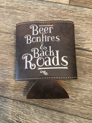 Beer Bonfires & Back Roads Leather Koozie