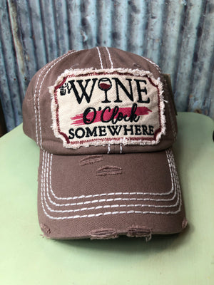 Wine O'clock Somewhere Hat