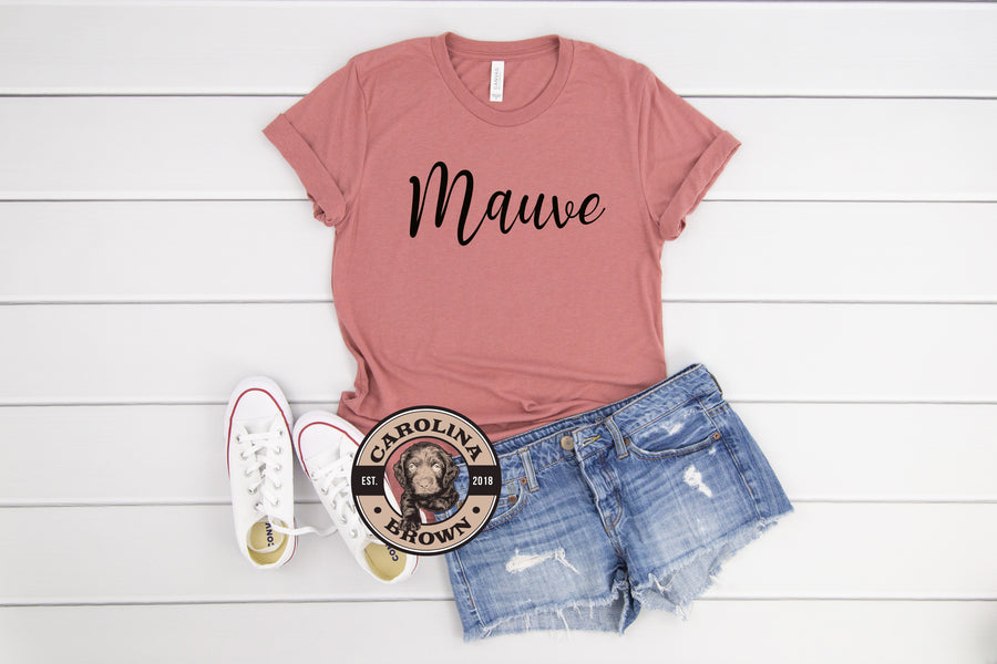 mauve Drinks Well with Others t-shirt