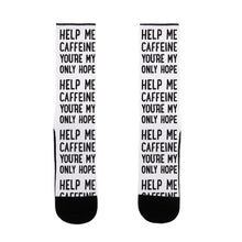 Load image into Gallery viewer, Help Me Caffeine You're My Only Hope US Size 7-13 Socks by LookHUMAN