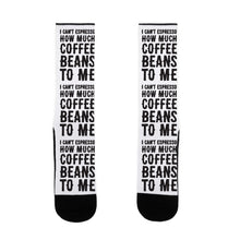 Load image into Gallery viewer, I Can't Espresso How Much Coffee Beans To Me US Size 7-13 Socks by LookHUMAN