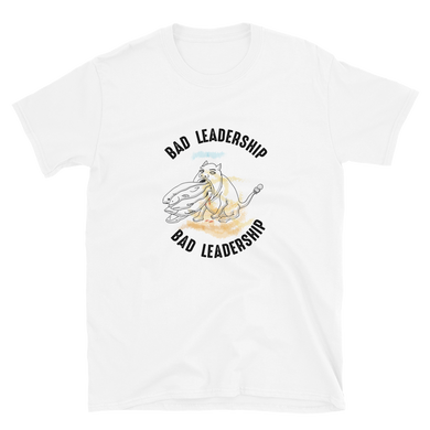 Bad Leadership, Bad Leadership Short-Sleeve Unisex T-Shirt