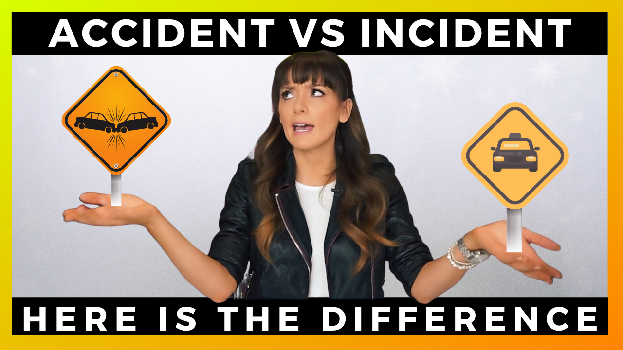 Accident VS Incident - What is the difference?!