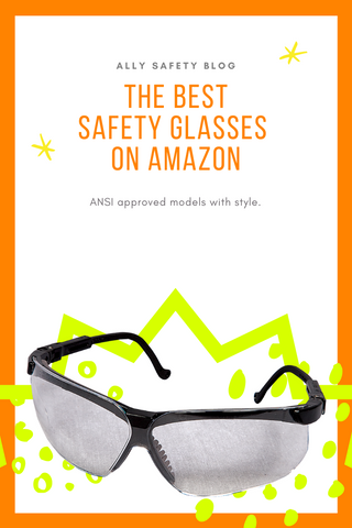 the best safety glasses