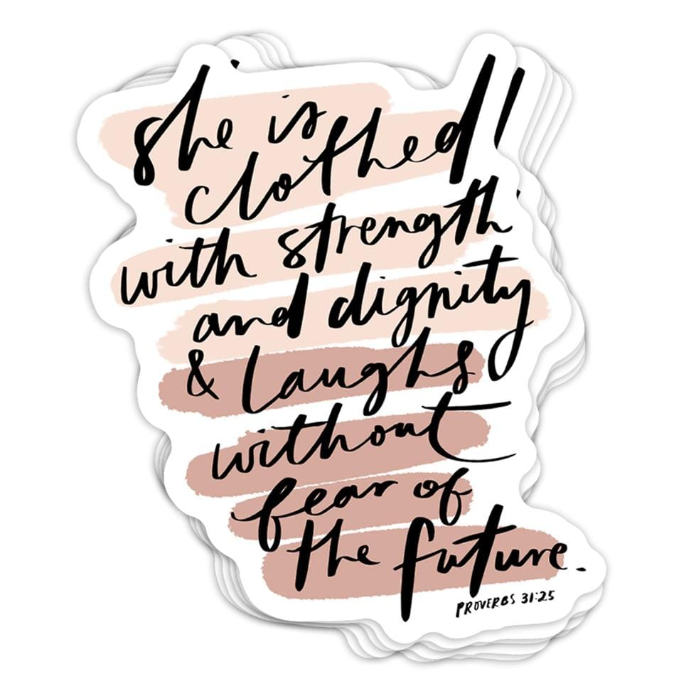 She is Clothed with Strength Sticker