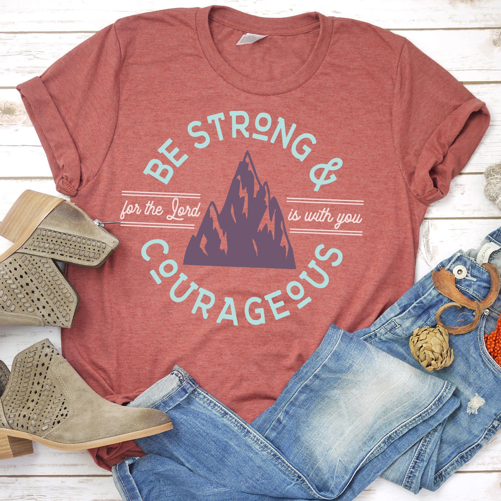 Be Strong and Courageous Mountain Tee