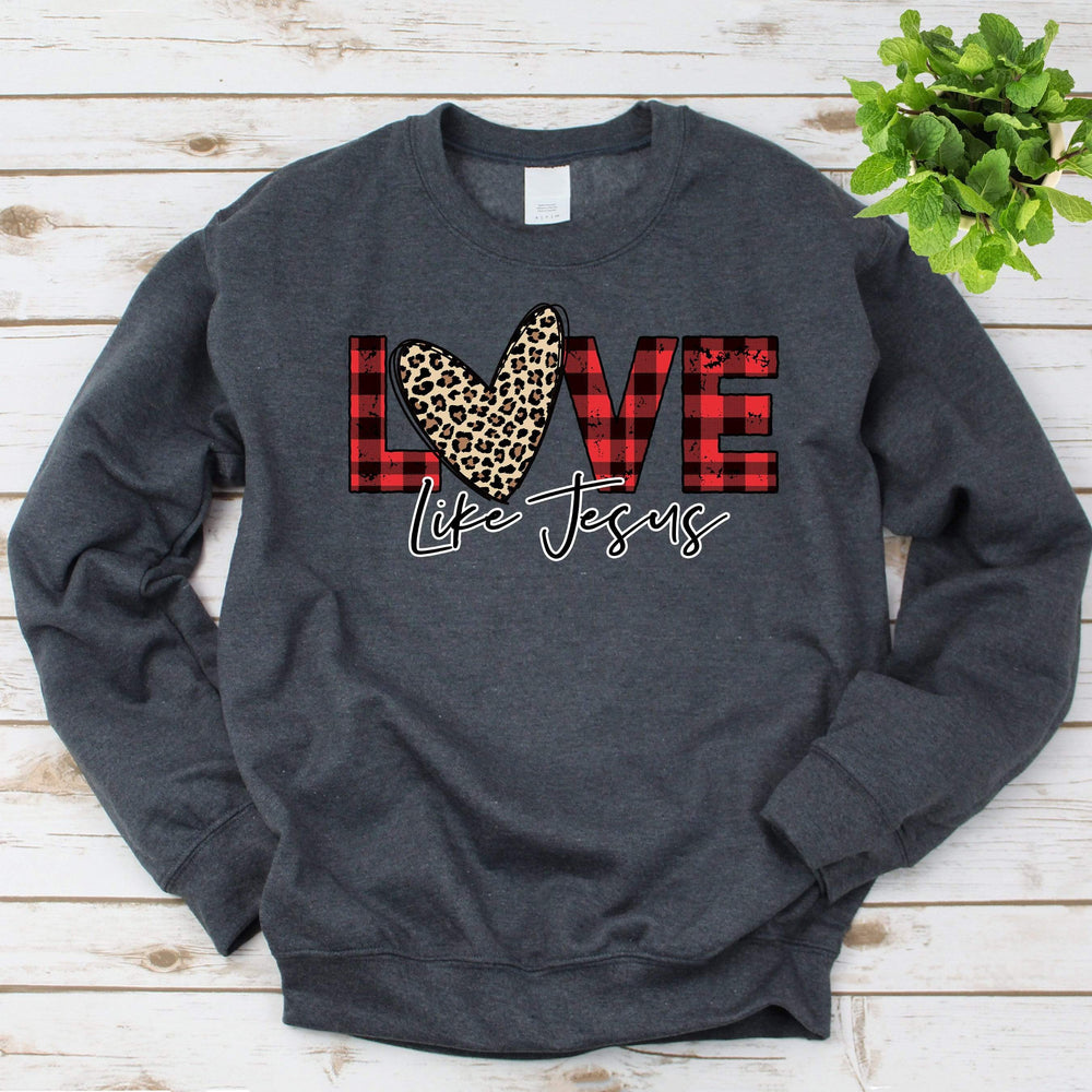 Love Like Jesus Crew Neck Sweatshirt
