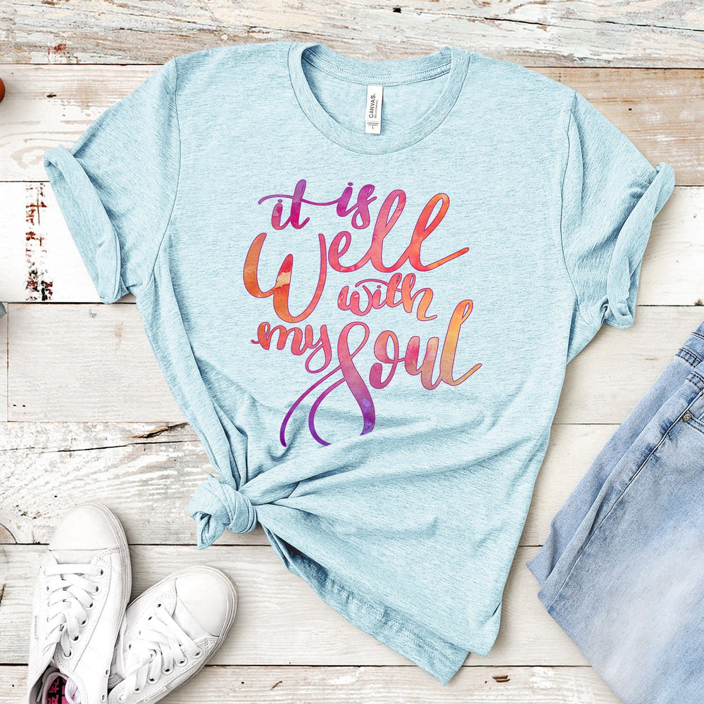 It Is Well With My Soul Watercolor Tee
