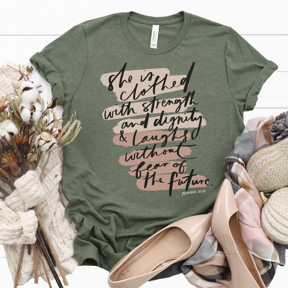 She is Clothed with Strength Tee