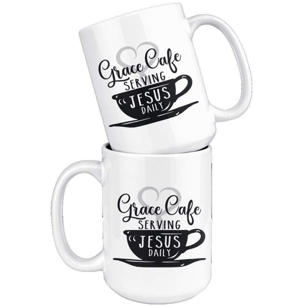 Drinkware - Grace Cafe Serving Jesus Daily Mug 15oz