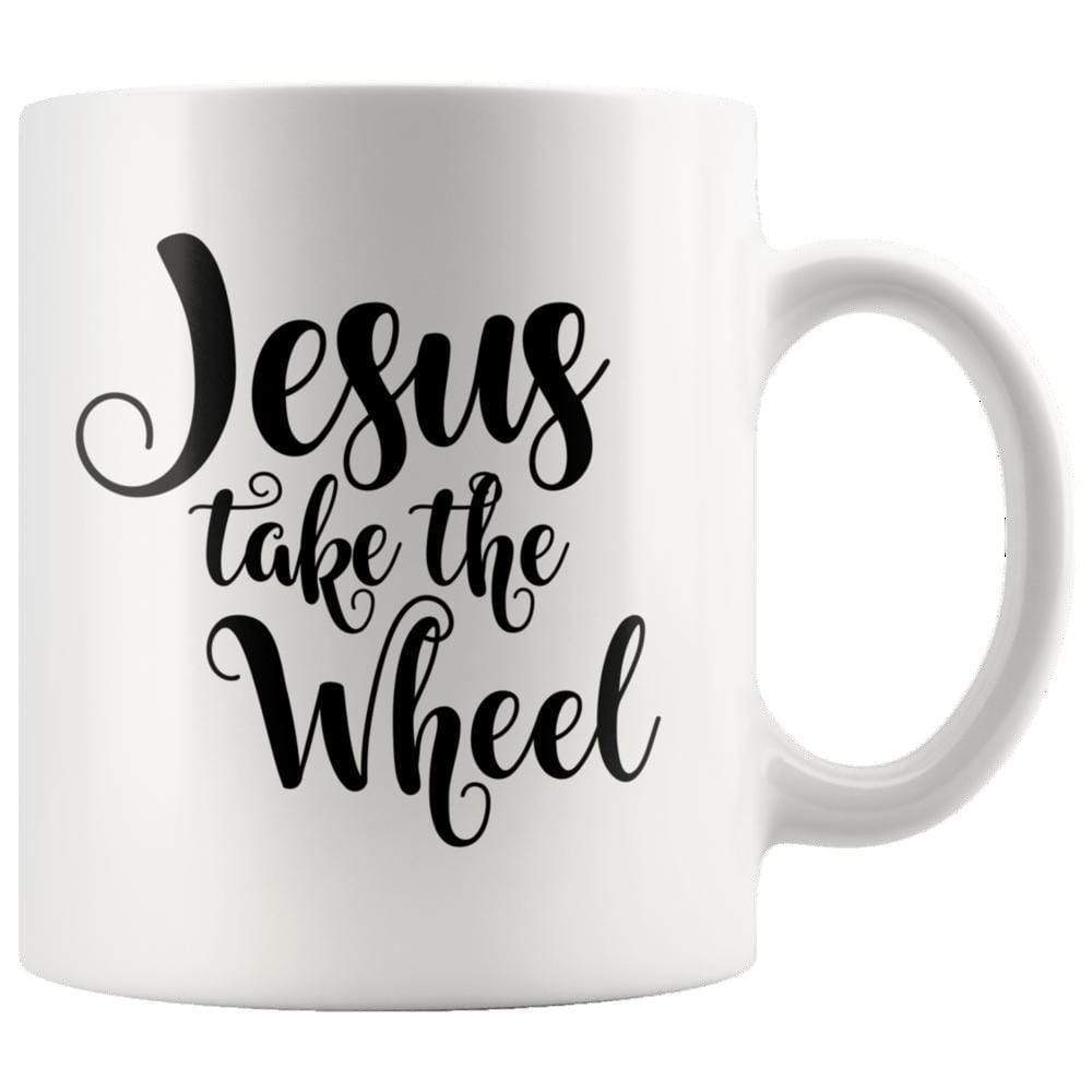 Drinkware - Jesus Take The Wheels Mug 11oz