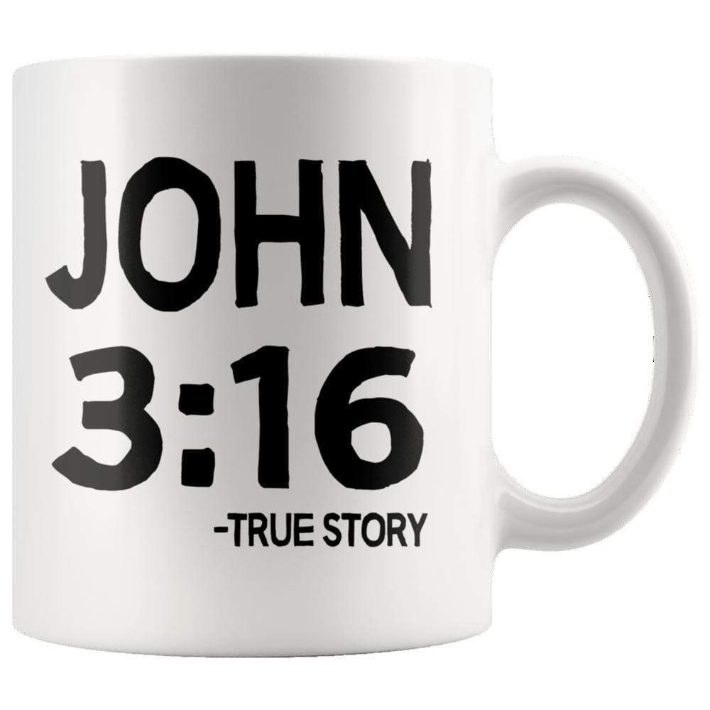 Drinkware - John 3:16 - True Story Mug 11oz